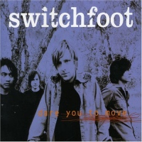 DYTM switchfoot