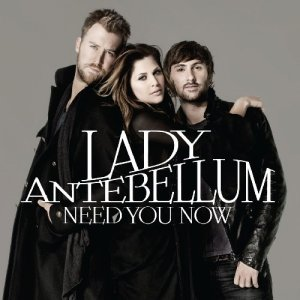 Lady Antebellum-Need You Now