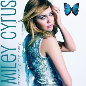 Miley Cyrus - Butterfly Fly Away